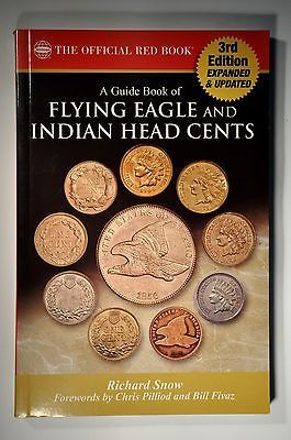 A Guide Book of Flying Eagle and Indian Cents 3rd  Ed , By Richard Snow  (Autogr)